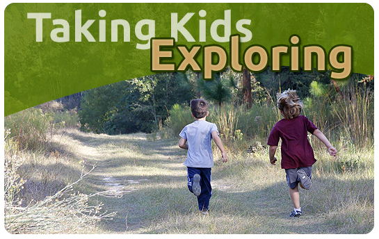 Taking Kids Exploring
